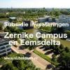 RIG 2017: subsidie op investeringen in Eemsdelta of Zernike Campus