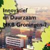 €2,4 miljoen beschikbaar voor 2e programma Innovatief en Duurzaam MKB Groningen