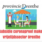Subsidie om vrijetijdssector Drenthe coronaproof te maken
