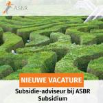 ASBR Subsidium groeit en zoekt met spoed versterking!